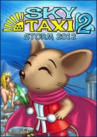 Обложка Sky Taxi 2: Storm 2012