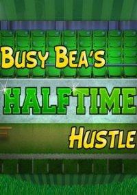 Обложка Busy Bea's Halftime Hustle