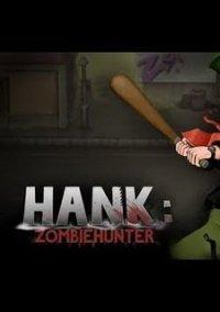 Обложка Hank Explosion: Zombie Slayer