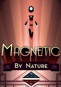 Обложка Magnetic By Nature