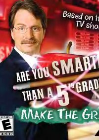 Обложка Are You Smarter Than a 5th Grader: Make the Grade