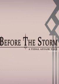 Обложка Tidal Affair: Before The Storm