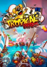 Обложка Tropical Wars