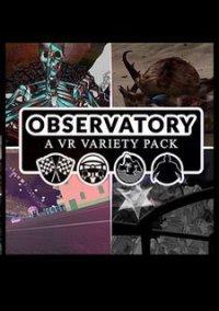 Обложка Observatory: A VR Variety Pack