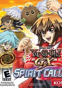 Обложка Yu-Gi-Oh! GX Spirit Caller
