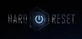 Hard Reset. Видео #2