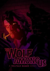Обложка The Wolf Among Us: Game of the Year Edition