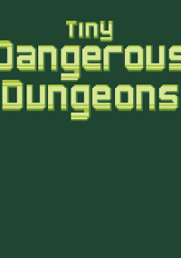 Обложка Tiny Dangerous Dungeons