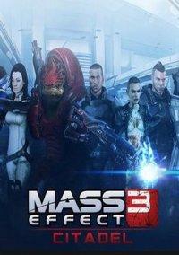 Обложка Mass Effect 3: Citadel