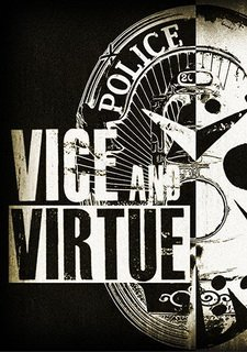 Vice and Virtue: Bank Heist