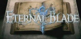 Eternal Blade. Видео #2