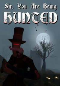 Sir, You Are Being Hunted – фото обложки игры