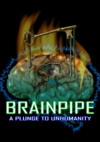 Brainpipe: A Plunge to Inhumanity – фото обложки игры
