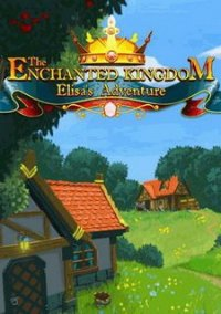 Обложка The Enchanted Kingdom: Elisa's Adventure