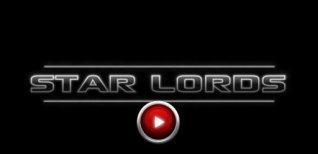 Star Lords. Видео #1