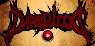 Dark Blood. Видео #4