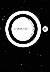 Обложка MirrorMoon EP