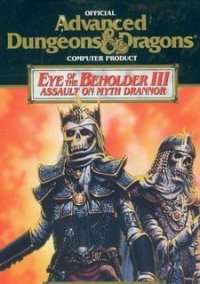 Обложка Eye of the Beholder 3: Assault on Myth Drannor