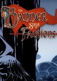 Обложка The Banner Saga: Factions