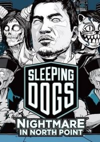 Обложка Sleeping Dogs: Nightmare in North Point