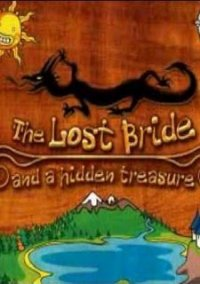 Обложка The Tale of The Lost Bride and A Hidden Treasure