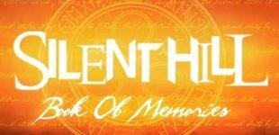 Silent Hill: Book of Memories. Видео #1