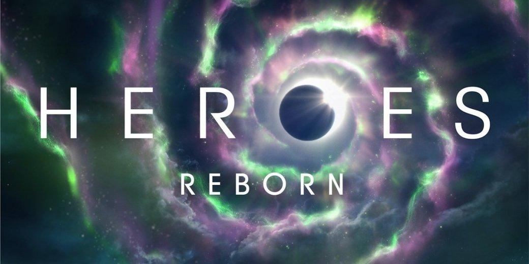 Первые впечатления от сериала «Герои: Возрождение» - Изображение 1