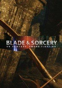 Blade and Sorcery – фото обложки игры