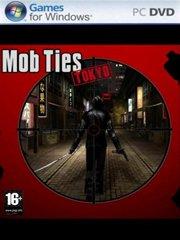 Mob Ties Tokyo