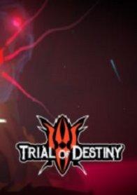 Trial Of Destiny