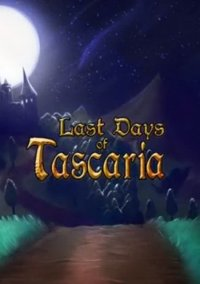 Last Days Of Tascaria – фото обложки игры