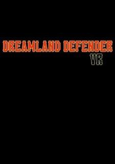 Dreamland Defender