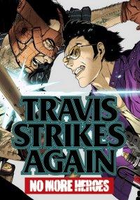 Travis Strikes Again: No More Heroes – фото обложки игры