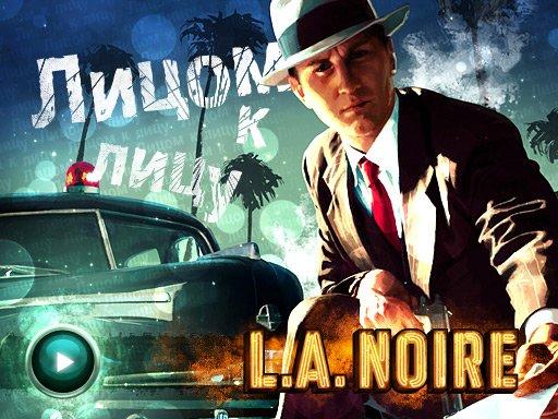 L.A. Noire. Видеорецензия