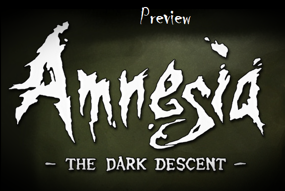 Preview Amnesia: The Dark Descent