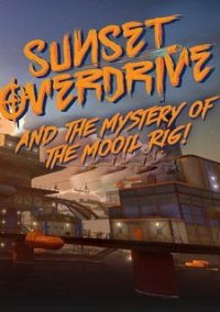 Sunset Overdrive: Mooil Rig – фото обложки игры
