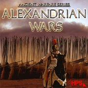 ANCIENT WARFARE: ALEXANDRIAN WARS