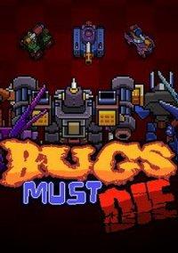 Bugs Must Die – фото обложки игры