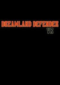 Dreamland Defender – фото обложки игры