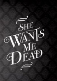 She Wants Me Dead – фото обложки игры