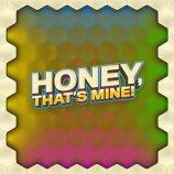 Скриншот Honey, That's Mine – Изображение 5
