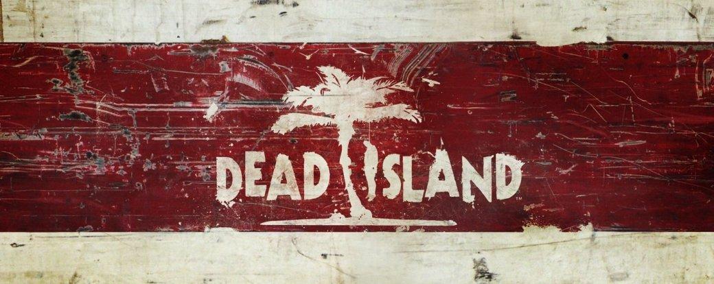 Переиздание Dead Island «всплыло» в каталоге крупного ритейлера   Канобу - Изображение 4868